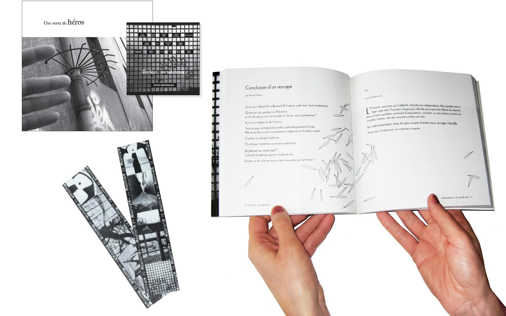 Graphisme et mise en pages du Livre et marque-pages pour Espace indépendance.