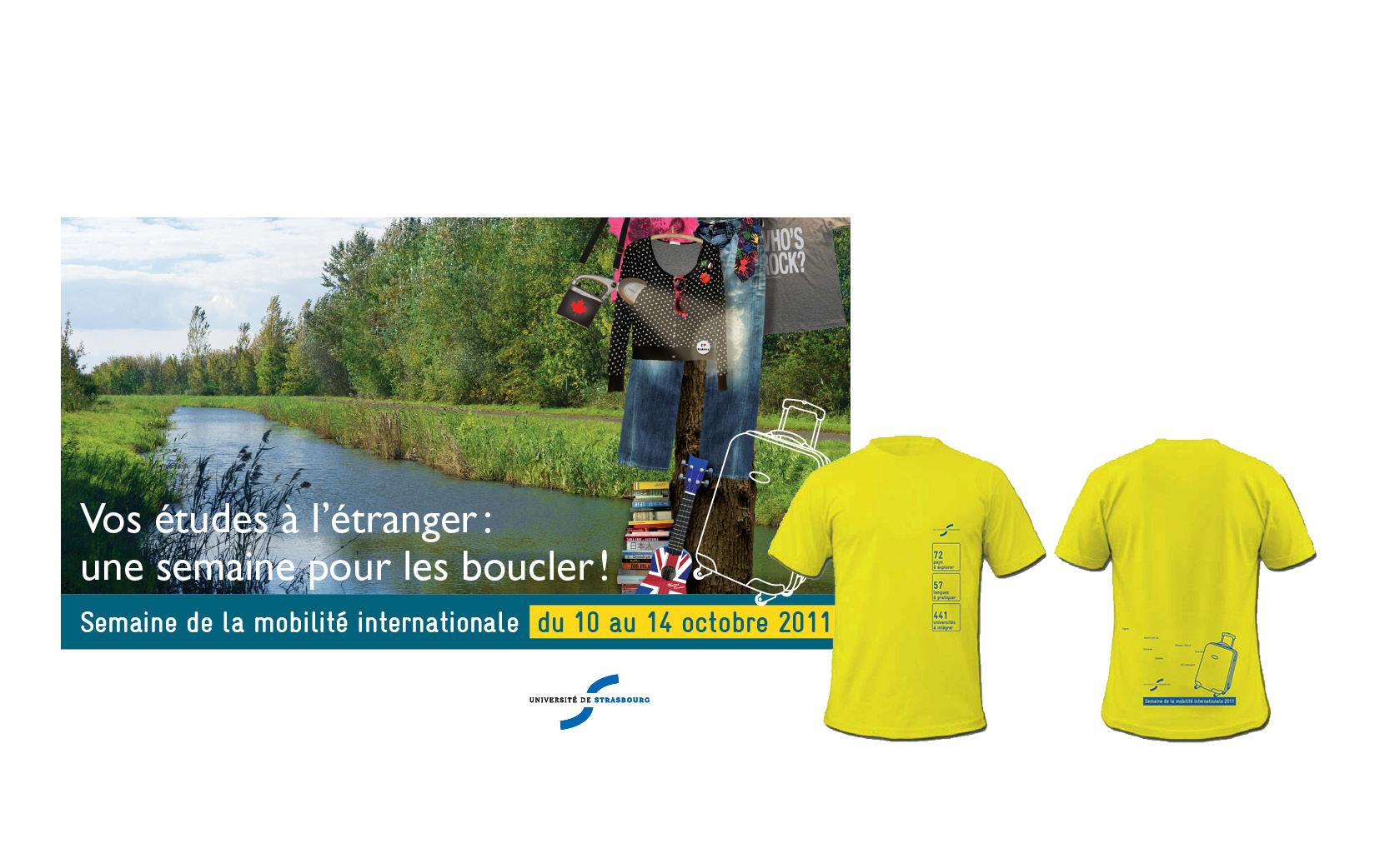 Graphisme et mise en pages des affiches et Tee-shirt de l'Université de Strasbourg.