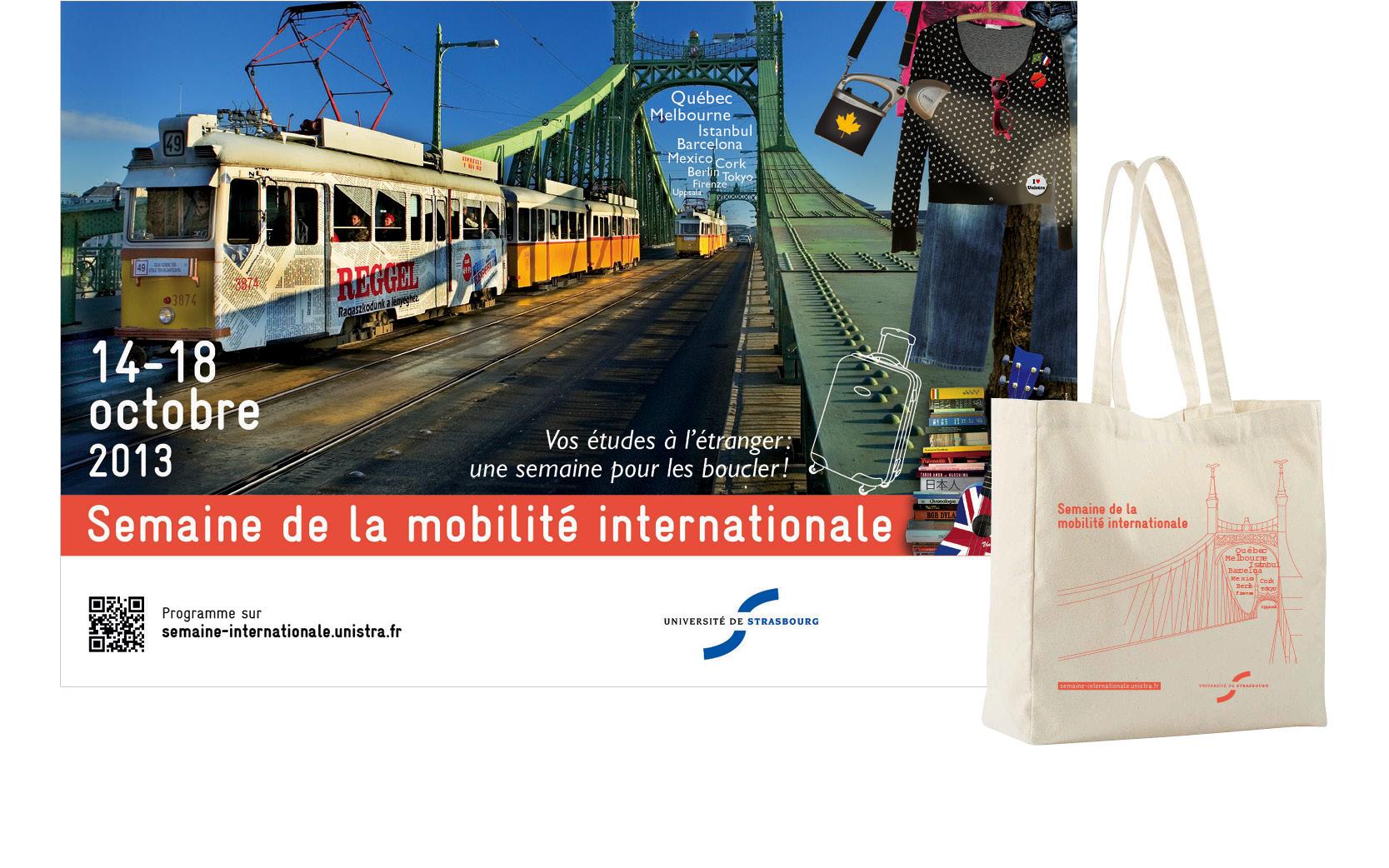 Mise en pages et graphisme de l'affiche et sac, mobilité interantionale, Unistra 2013