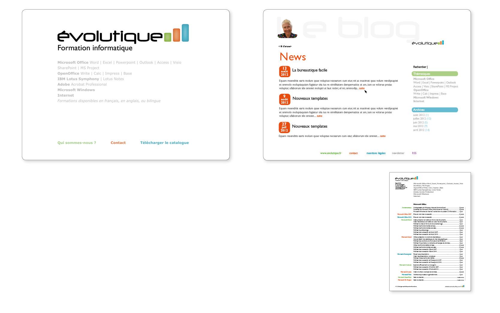 Logotype, ligne graphique, site internet et blog pour Evolutique (formation informatique), 2011  à 2013.